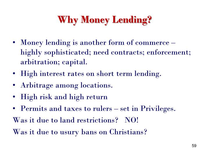 Why Money Lending?