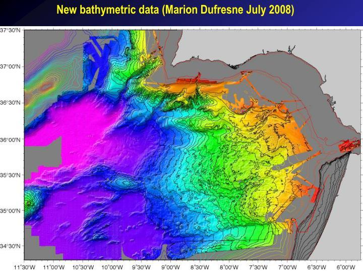 New bathymetric data (Marion Dufresne July 2008)