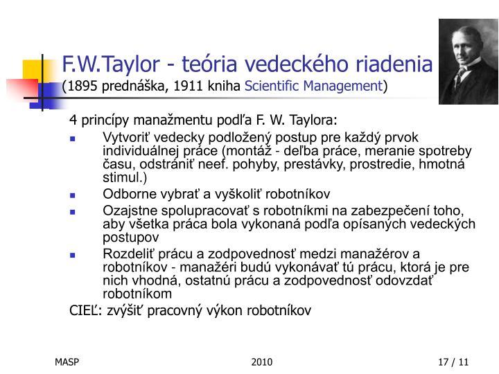 F.W.Taylor - teória vedeckého riadenia