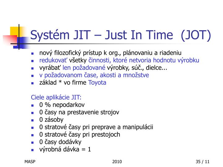 Systém JIT – Just In Time  (JOT)