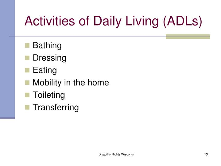 Activities of Daily Living (ADLs)