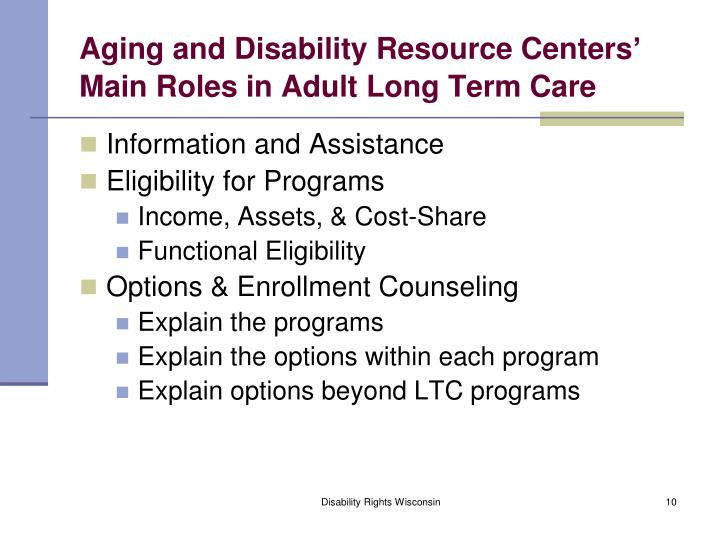 Aging and Disability Resource Centers' Main Roles in Adult Long Term Care