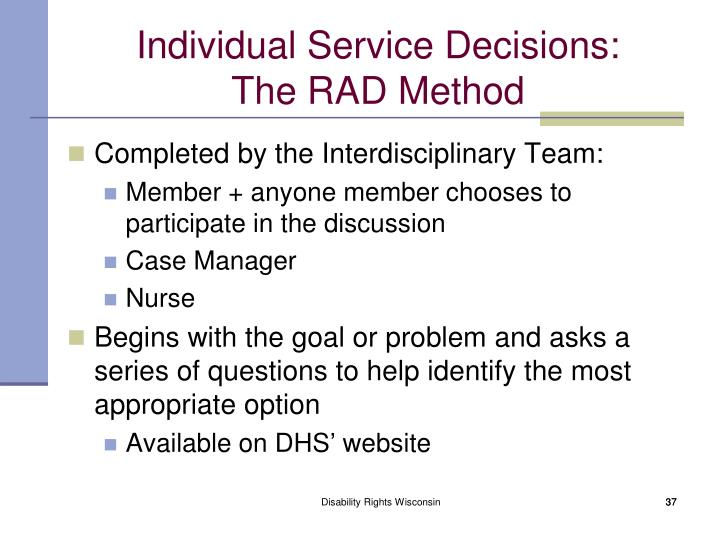 Individual Service Decisions: