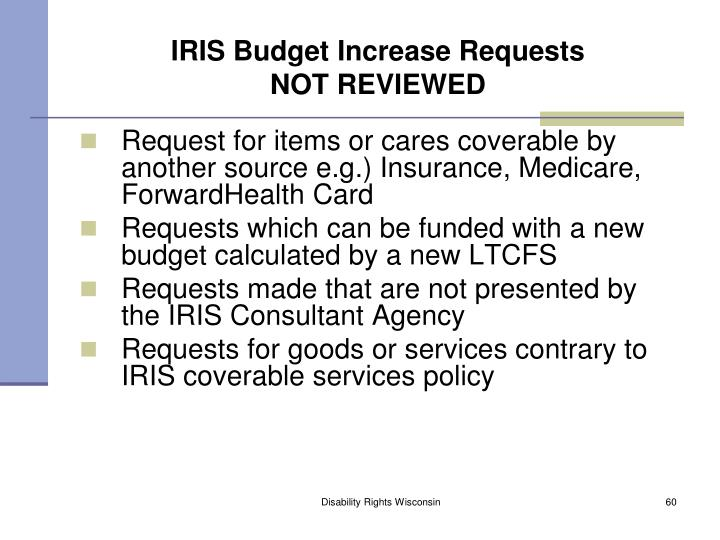 IRIS Budget Increase Requests
