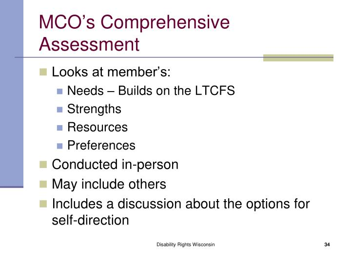 MCO's Comprehensive Assessment