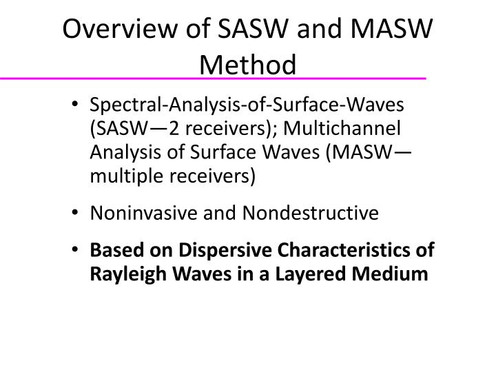 Overview of SASW and MASW Method
