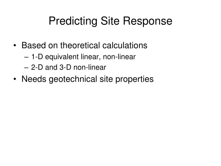 Predicting site response1