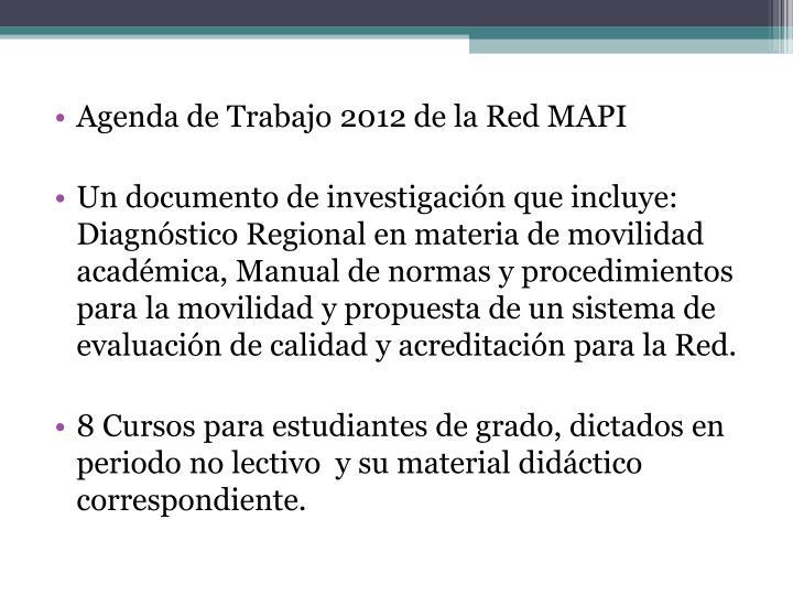 Agenda de Trabajo 2012 de la Red MAPI