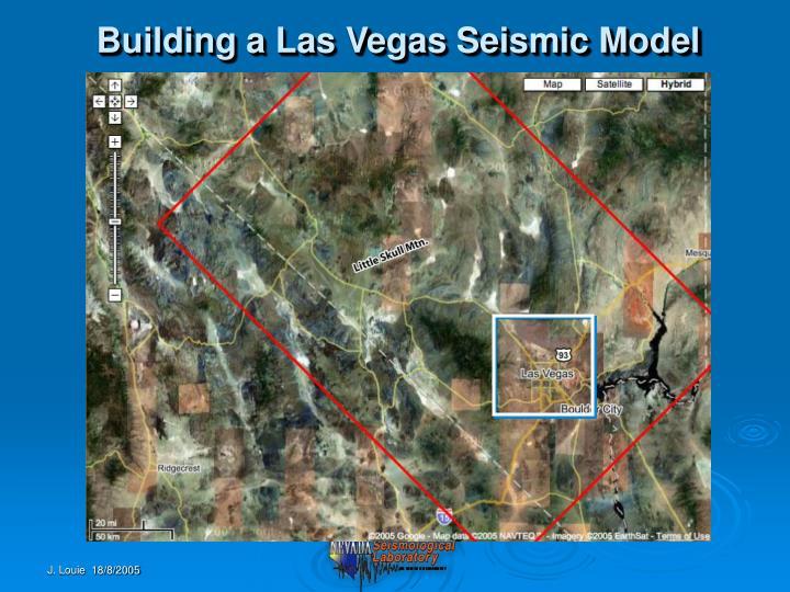 Building a Las Vegas Seismic Model