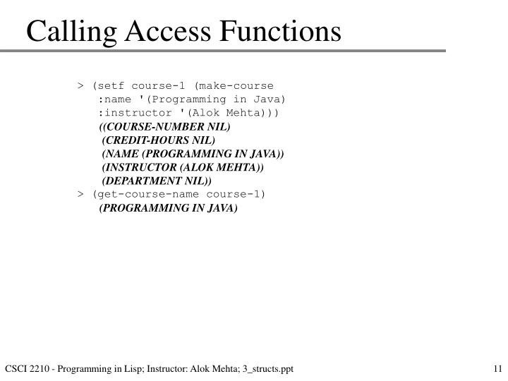 Calling Access Functions