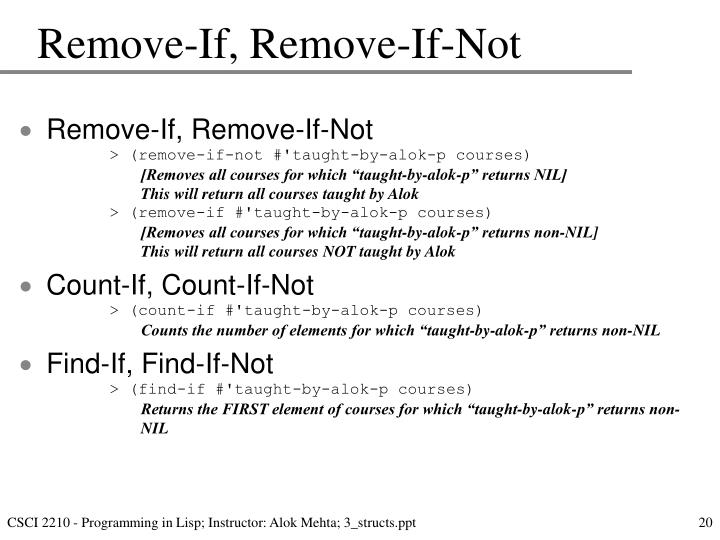 Remove-If, Remove-If-Not