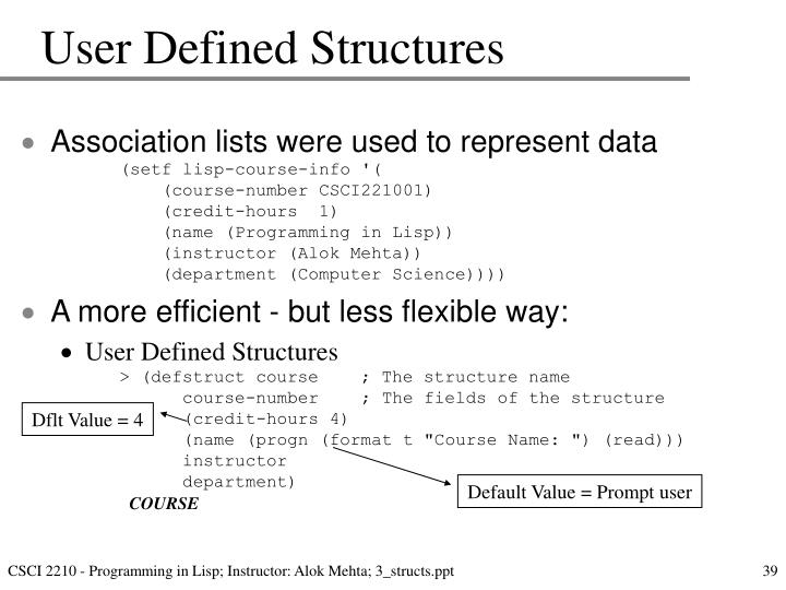 User Defined Structures
