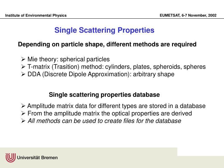 Single Scattering Properties