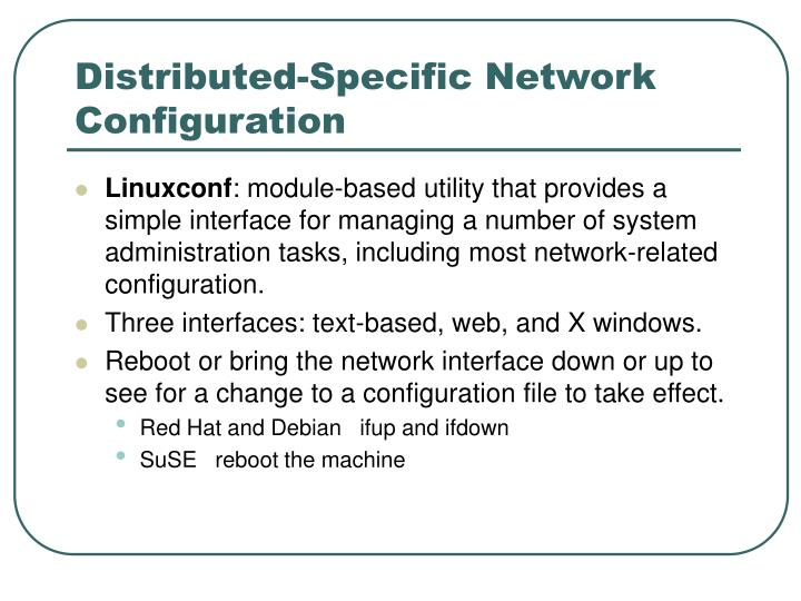 Distributed-Specific Network Configuration