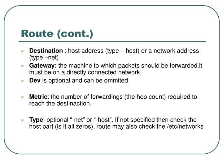 Route (cont.)