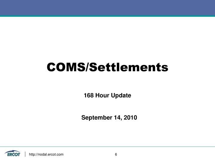 COMS/Settlements