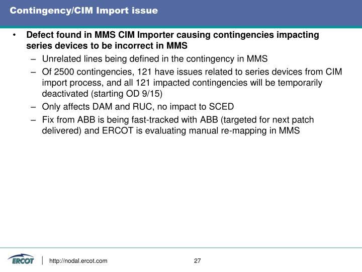 Contingency/CIM Import issue