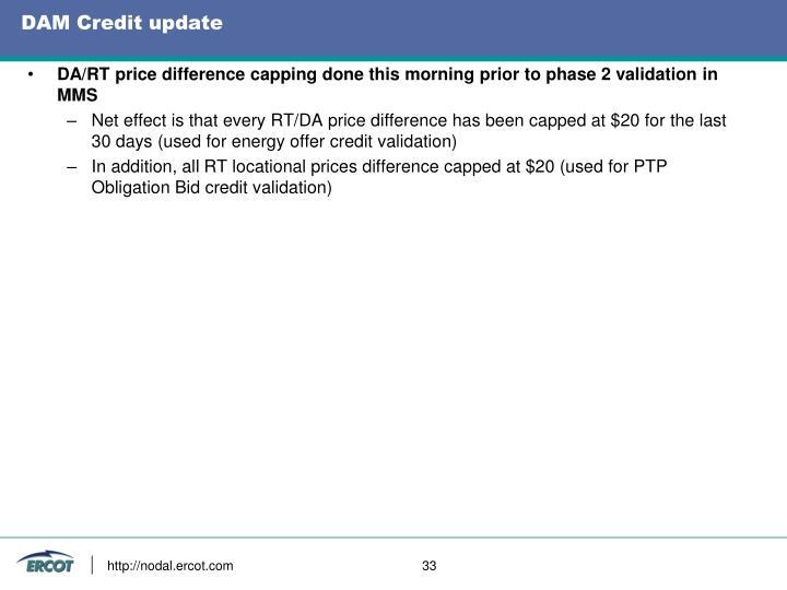 DAM Credit update
