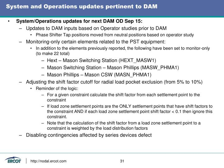 System and Operations updates pertinent to DAM