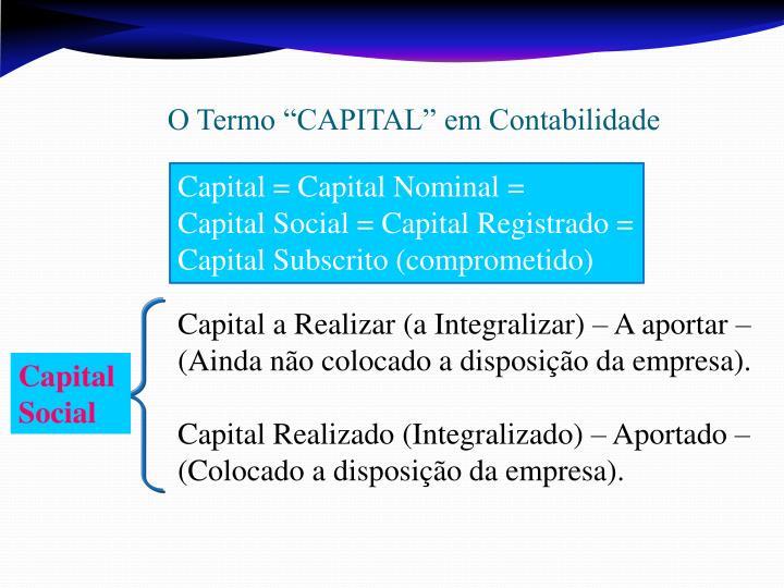 """O Termo """"CAPITAL"""" em Contabilidade"""