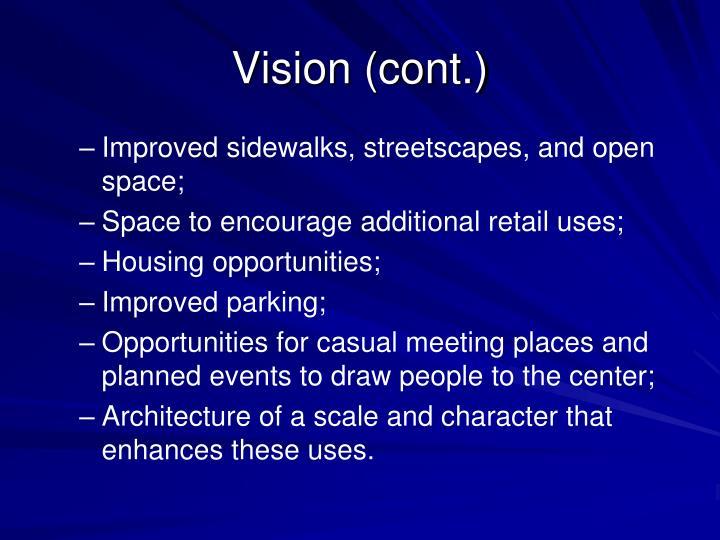 Vision (cont.)