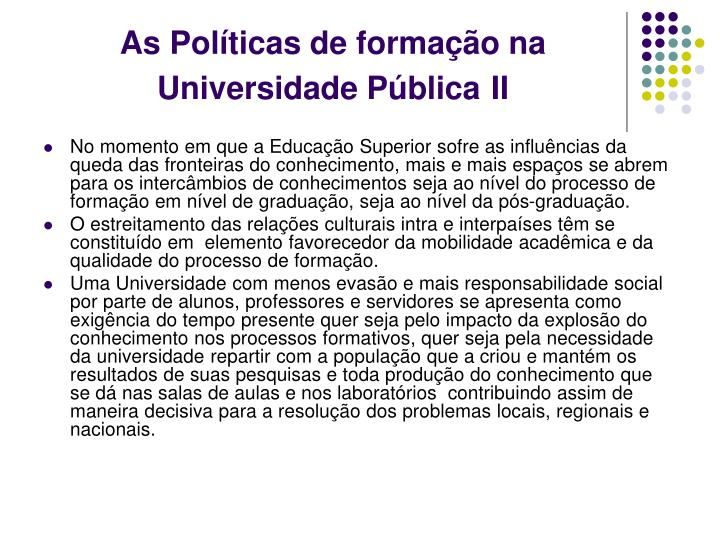 As pol ticas de forma o na universidade p blica ii