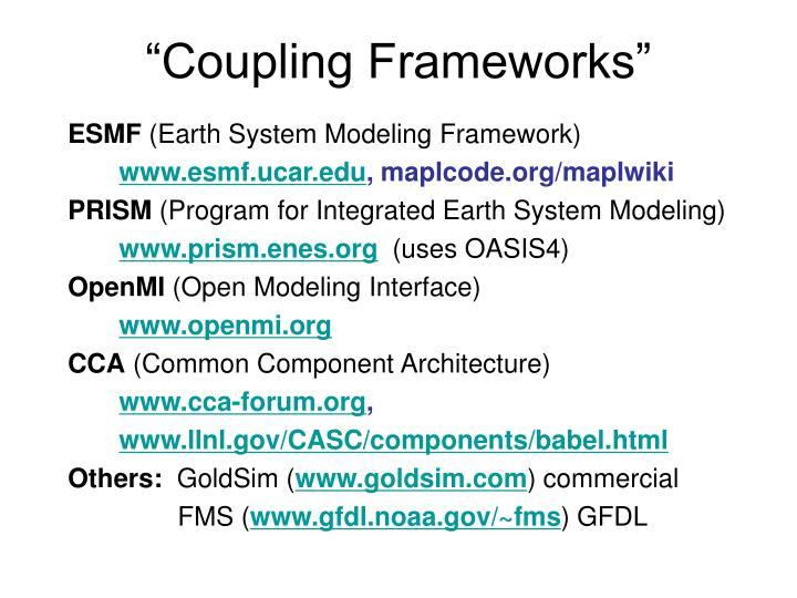 """""""Coupling Frameworks"""""""
