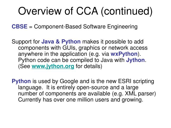 Overview of CCA (continued)