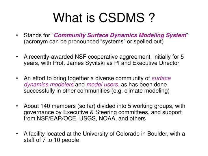What is CSDMS ?