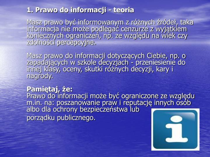 1. Prawo do informacji - teoria