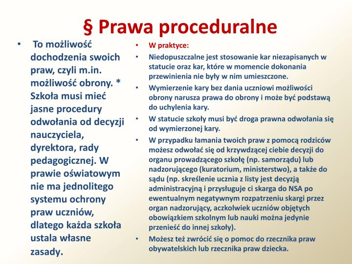 § Prawa proceduralne