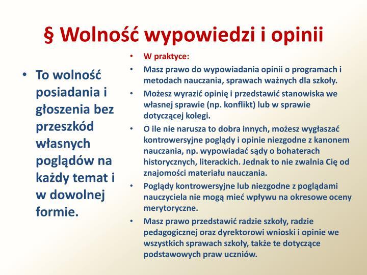 § Wolność wypowiedzi i opinii