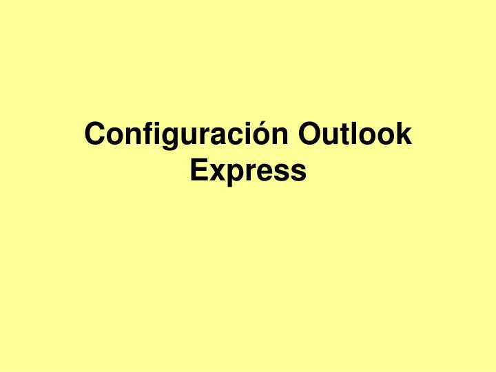 Configuraci n outlook express