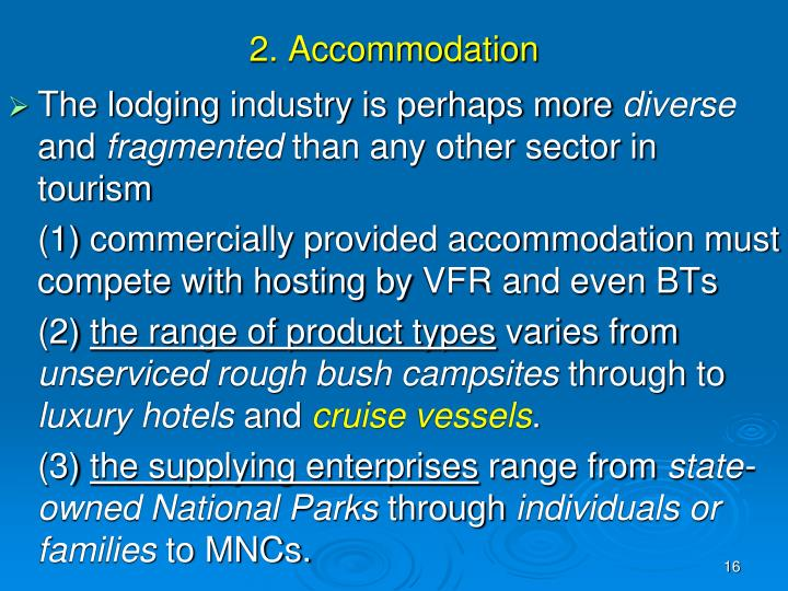 2. Accommodation