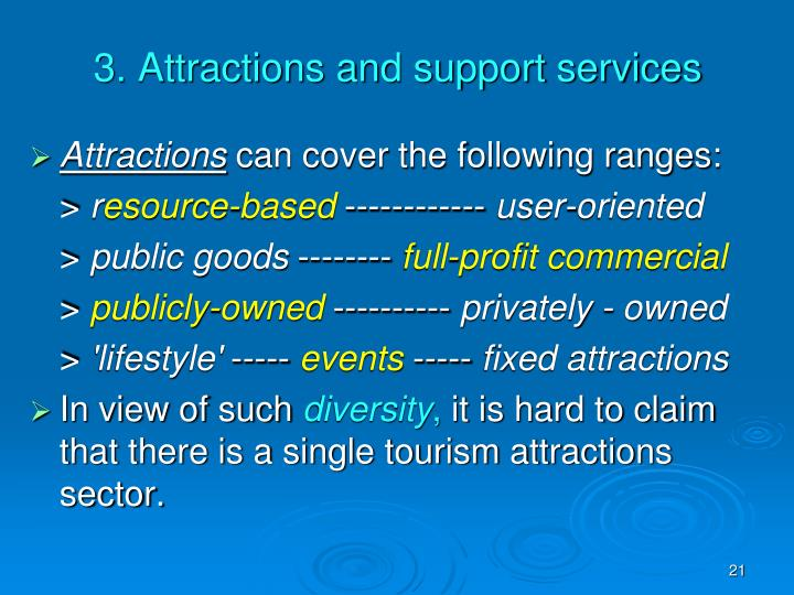 3. Attractions and support services