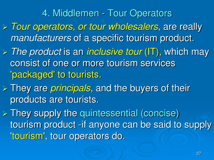 4. Middlemen - Tour Operators