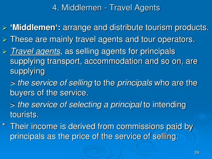 4. Middlemen - Travel Agents