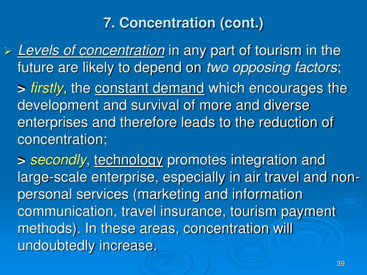 7. Concentration (cont.)