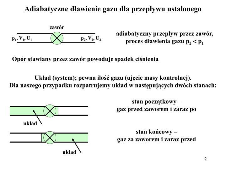 Adiabatyczne dławienie gazu dla przepływu ustalonego