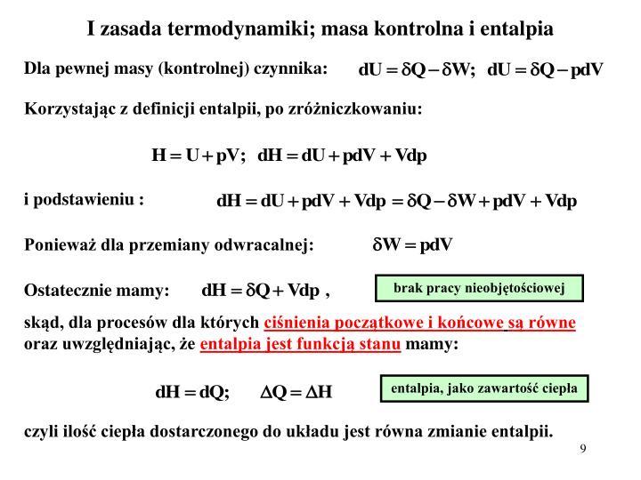 I zasada termodynamiki; masa kontrolna i entalpia