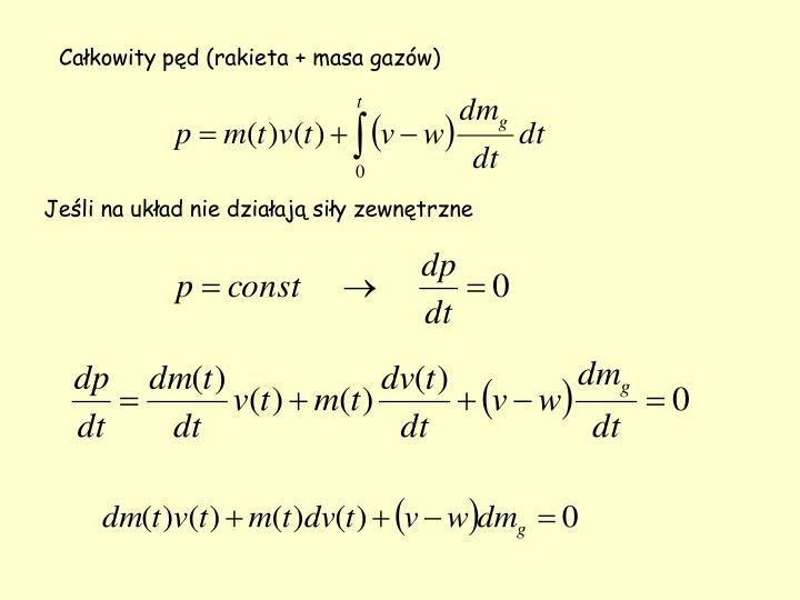Całkowity pęd (rakieta + masa gazów)