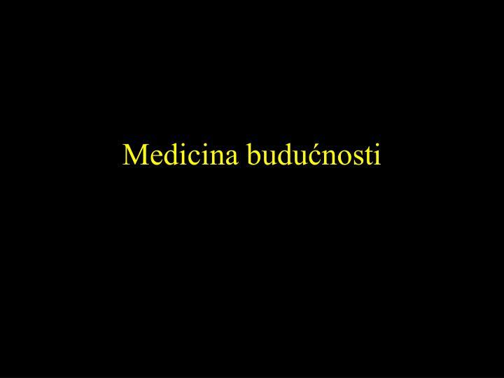 Medicina budućnosti