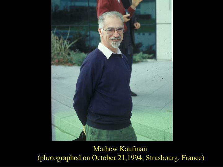 Mathew Kaufman