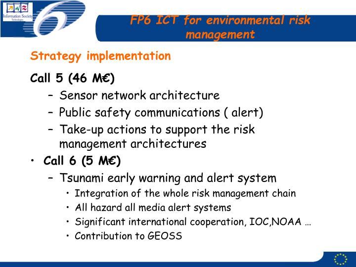 FP6 ICT for environmental risk management