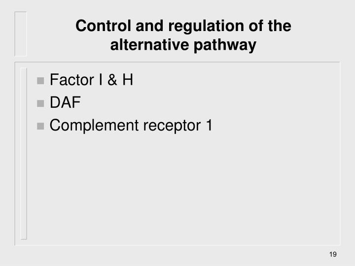 Control and regulation of the alternative pathway