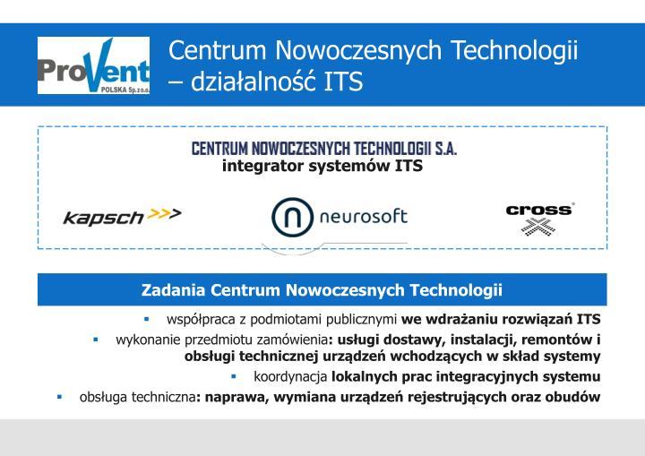Centrum Nowoczesnych Technologii  – działalność ITS