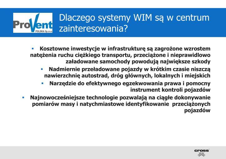 Dlaczego systemy WIM są w centrum zainteresowania?