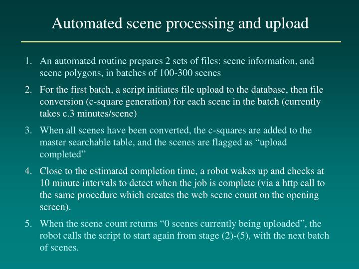 Automated scene processing and upload