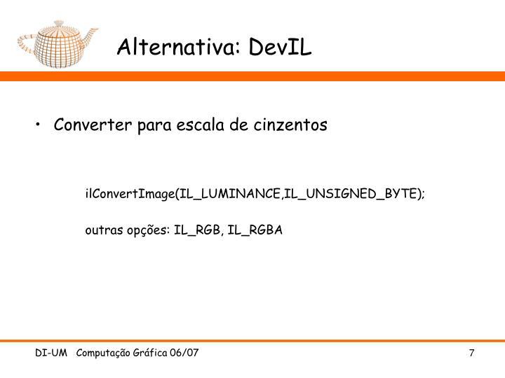 Alternativa: DevIL