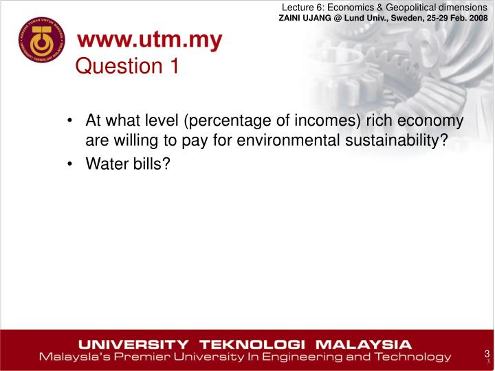 At what level (percentage of incomes) rich economy are willing to pay for environmental sustainability?